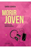 Papel MORIR JOVEN CLINICA CON ADOLESCENTES (COLECCION PSI)