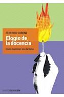 Papel ELOGIO DE LA DOCENCIA COMO MANTENER VIVA LA LLAMA (COLECCION EDUCACION)