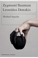 Papel MALDAD LIQUIDA (COLECCION ESTADO Y SOCIEDAD)