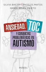 Libro Ansiedad , Toc Y Conductas Problematicas En Autismo