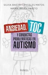 Papel ANSIEDAD, TOC Y CONDUCTAS PROBLEMATICAS EN AUTISMO