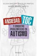 Papel ANSIEDAD TOC Y CONDUCTAS PROBLEMATICAS EN AUTISMO