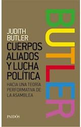 Papel CUERPOS ALIADOS Y LUCHA POLITICA