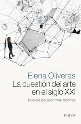 Libro La Cuestion Del Arte En El Siglo Xxi