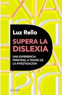 Papel SUPERA LA DISLEXIA UNA EXPERIENCIA PERSONAL A TRAVES DE LA INVESTIGACION