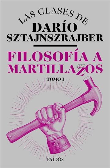 E-book Filosofía A Martillazos. Tomo1