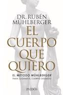 Papel CUERPO QUE QUIERO EL METODO MUHLBERGER PARA LOGRAR EL CUERPO DESEADO