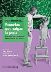 Libro Escuelas Que Valgan La Pena