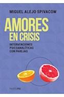 Papel AMORES EN CRISIS INTERVENCIONES PSICOANALITICAS CON PAREJAS (COLECCION PSI)