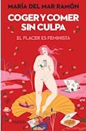 Papel COGER Y COMER SIN CULPA EL PLACER ES FEMINISTA