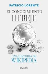 Papel Conocimiento Hereje, El Una Historia De Wikipedia
