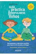 Papel GUIA PRACTICA DE MINDFULNESS PARA NIÑOS [ILUSTRADO]