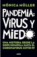Papel PANDEMIA VIRUS Y MIEDO UNA HISTORIA DESDE LA GRIPE ESPAÑOLA HASTA EL CORONAVIRUS COVID 19
