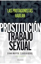 Papel PROSTITUCION/TRABAJO SEXUAL: HABLAN LAS PROTAGONIS