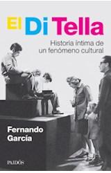 Papel DI TELLA HISTORIA INTIMA DE UN FENOMENO CULTURAL