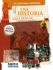 Papel Historia Para Pensar2/3 Argentina En El Siglo Xix