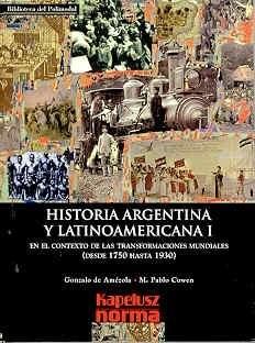 Papel Historia Argentina Y Latinoamericana I En El Contexto De Las