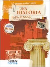 Papel Historia Para Pensar 7, Una Desde El Origen Del Hombre Hasta El Fin De La Edad Media