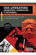 Papel UNA LITERATURA ARGENTINA AMERICANA Y UNIVERSAL KAPELUSZ PARA PENSAR (NOVEDAD 2014)