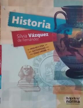 Papel Silvia Vazquez - Historia Desde La Prehistoria Hasta El Medioevo Silvia Vazquez