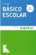 Papel DICCIONARIO BASICO ESCOLAR (NUEVA EDICION ACTUALIZADA) (+44000 SIGNIFICADOS)
