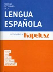 Libro Pequeño Diccionario Kapelusz De La Lengua Española
