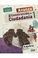 Papel CONSTRUCCION DE CIUDADANIA 1 KAPELUSZ AVANZA (1 NES CABA / 1-2 ESB NACION / 1 ESB BS.AS.) (NOV. '18)