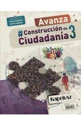 Papel CONSTRUCCION DE CIUDADANIA 3 KAPELUSZ AVANZA (3 ESB NACION / 3 ESB BS.AS.) (NOVEDAD 2018)