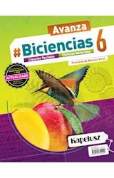 Papel BICIENCIAS 6 KAPELUSZ AVANZA PROVINCIA BUENOS AIRES (SOCIALES - NATURALES) (NOVEDAD 2019)