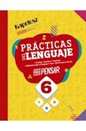 Papel PRACTICAS DEL LENGUAJE 6 KAPELUSZ PARA PENSAR (ANILLADO) (NOVEDAD 2020)