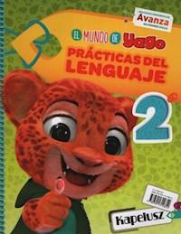 Libro Practicas Del Lenguaje 2  El Mundo De Yago