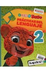 Papel MUNDO DE YAGO 2 PRACTICAS DEL LENGUAJE KAPELUSZ (ANILLADO) (NOVEDAD 2020)