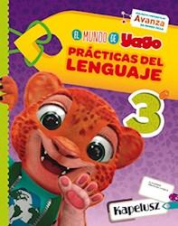 Libro Practicas Del Lenguaje 3  El Mundo De Yago