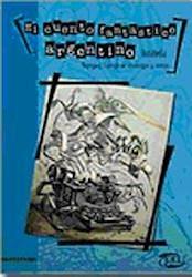 Libro El Cuento Fantastico Argentino