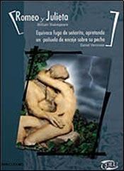 Libro Romeo Y Julieta / Equivoca Fuga De La Señorita  Apretando Un Pañuelo