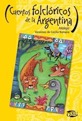 Libro Cuentos Folcloricos De La Argentinos