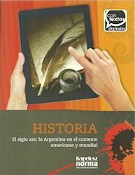 Papel Historia En El Siglo Xix La< Argentgina En El Contexto Americano Y Mundial