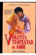 Papel VIOLENTA TEMPESTAD DE AMOR (AMOR Y AVENTURA)