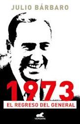 Papel 1973 El Regreso Del General
