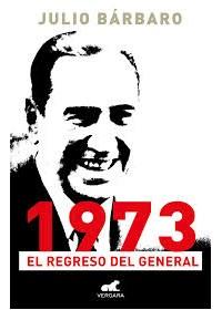 Papel 1973, El Regreso Del General