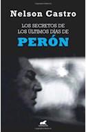 Papel SECRETOS DE LOS ULTIMOS DIAS DE PERON (BIOGRAFIA E HISTORIA)