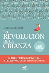 Papel Revolucion De La Crianza, La