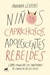 Libro Niños Caprichosos , Adolescentes Rebeldes