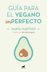 Guia Para El Vegano Imperfecto