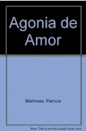Papel AGONIA DE AMOR UNA PASION SIN LIMITES (ROMANTICA BOLSILLO)