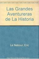 Papel GRANDES AVENTURERAS DE LA HISTORIA LAS MUJERES MAS AUDACES DE TODOS LOS TIEMPOS (BIOGRAFIA E HISTORI