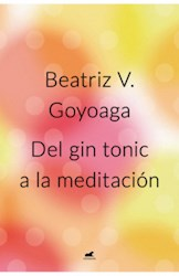 Libro Del Gin Tonic A La Meditacion