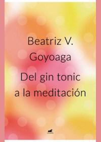 Papel Del Gin Tonic A La Meditacion