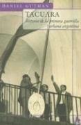 Papel Tacuara Historia De La1| Guerrilla Oferta