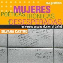 Papel Graffitis 4 Mujeres Poeticas Ironicas Deses